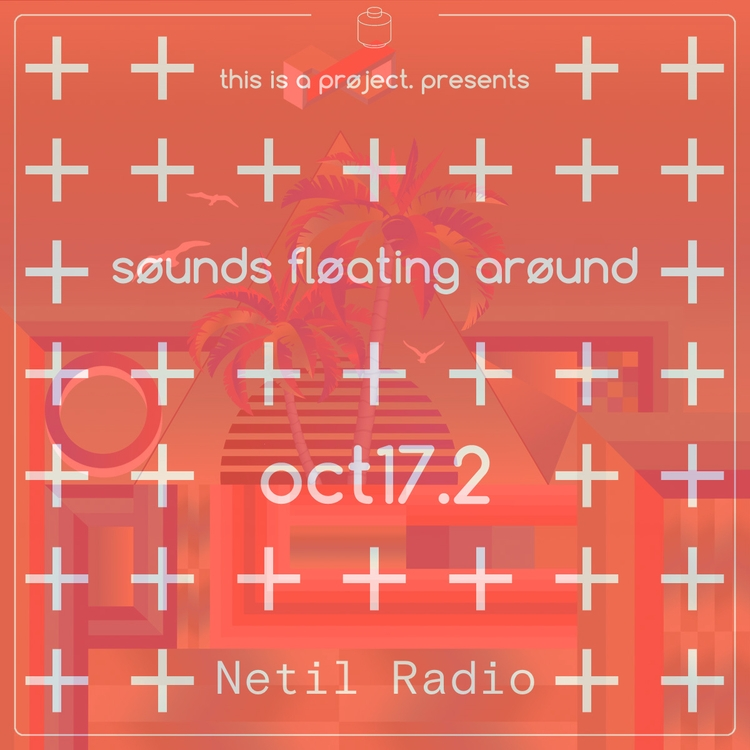 søunds fløating arøund: oct17.2 - thisisaproject | ello
