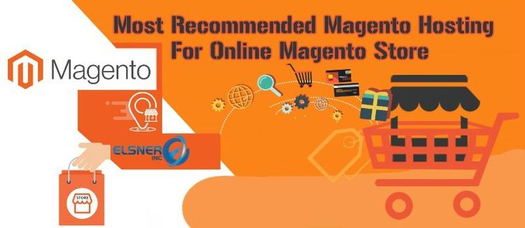 Recommended Magento Hosting Onl - elsnerinc | ello