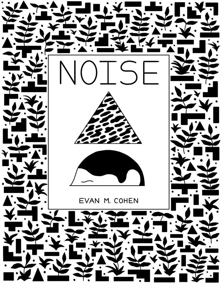 Noise Evan Matthew Cohen. evanm - bldgwlf | ello