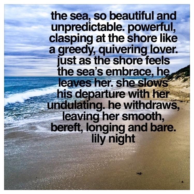 sea inspire beautiful thoughts  - nightrav3n | ello