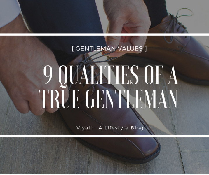 9 Qualities true gentleman [gen - viyali | ello