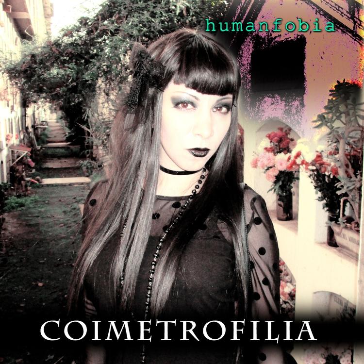 Humanfobia - Coimetrofilia EP  - mistspectra   ello