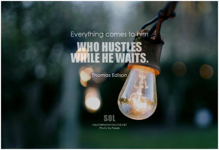 hustles waits. Thomas Edison Qu - symphonyoflove | ello