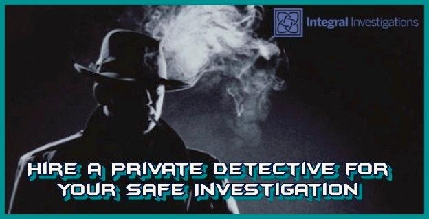 Hire Safe - PrivateDetective, Investigation - integralinvestigations   ello