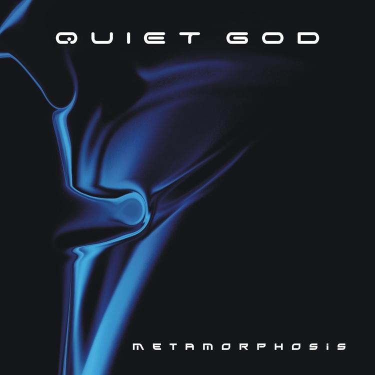 QUIET GOD – METAMORPHOSIS DOWNL - quietgod | ello