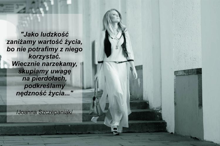 Cytaty Joanna Szczepaniak - bowlosmaswojglos | ello