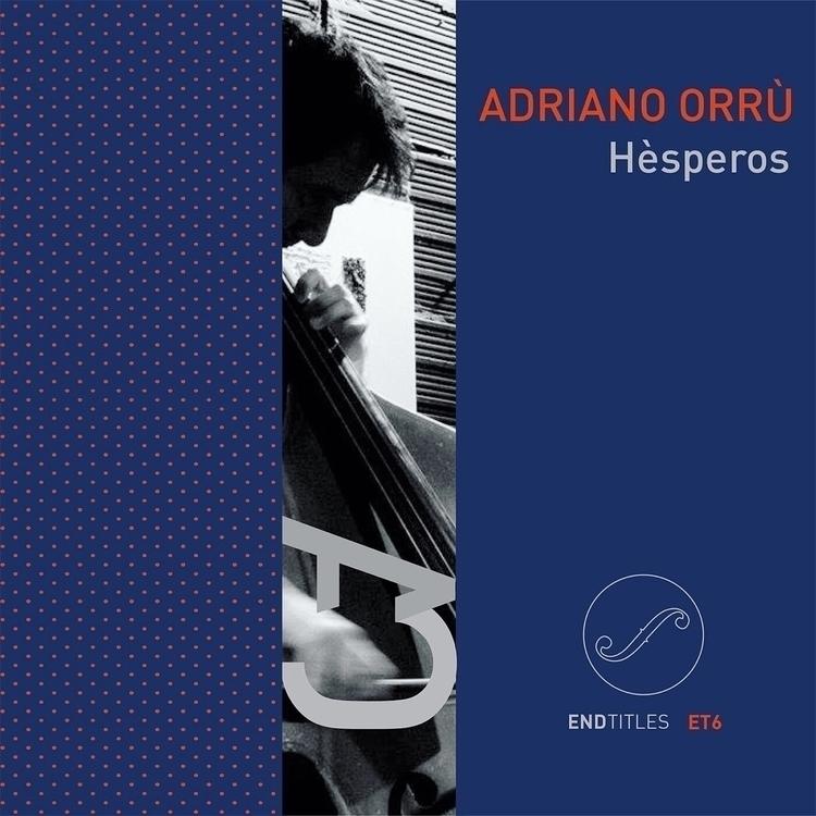 release adriano orrù: hèsperos - endtitles | ello