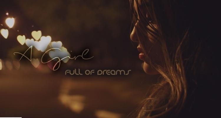 girl full dreams girl, wanted i - maveez   ello