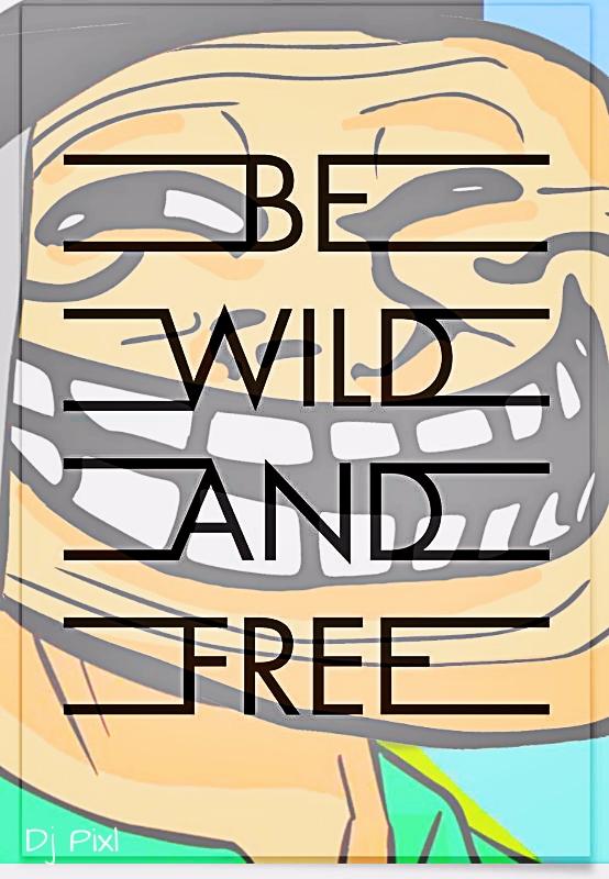 wilde free - djpixl56 | ello