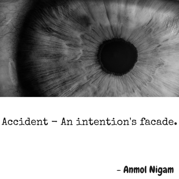 Accident.  - writer, writers, writerspot - theanmolnigam | ello