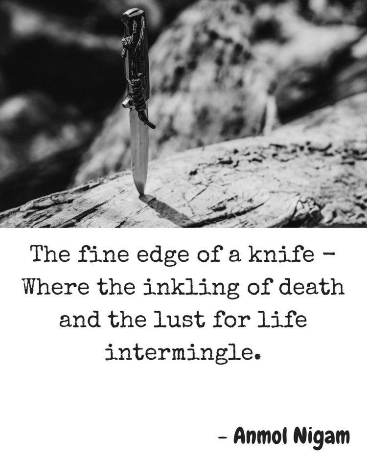 Knife.  - writer, writers, writerspot - theanmolnigam | ello