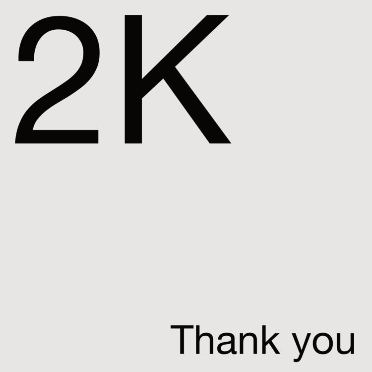 2K...... ;  - TwoThousand, Dois - cesarebrand   ello