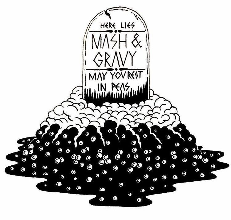lies mash gravy rest peas Ink p - deathcave | ello