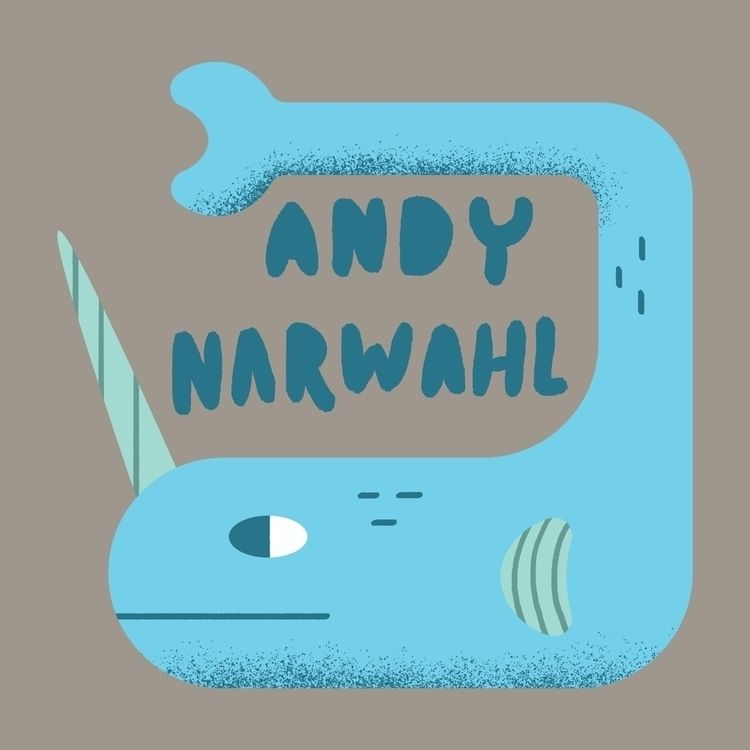 fun play Andy narwhals. Woah! a - johnathonlightle | ello
