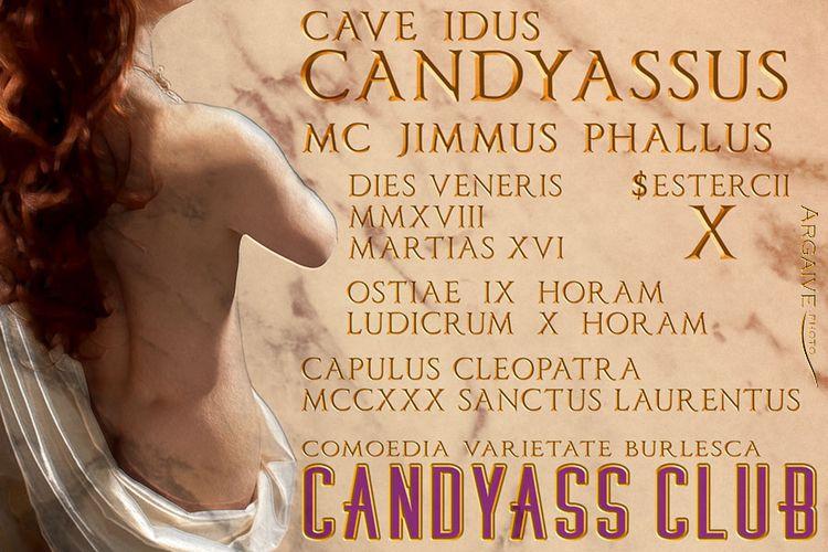 Friday March 16 Candyass Cabare - velmacandyass | ello