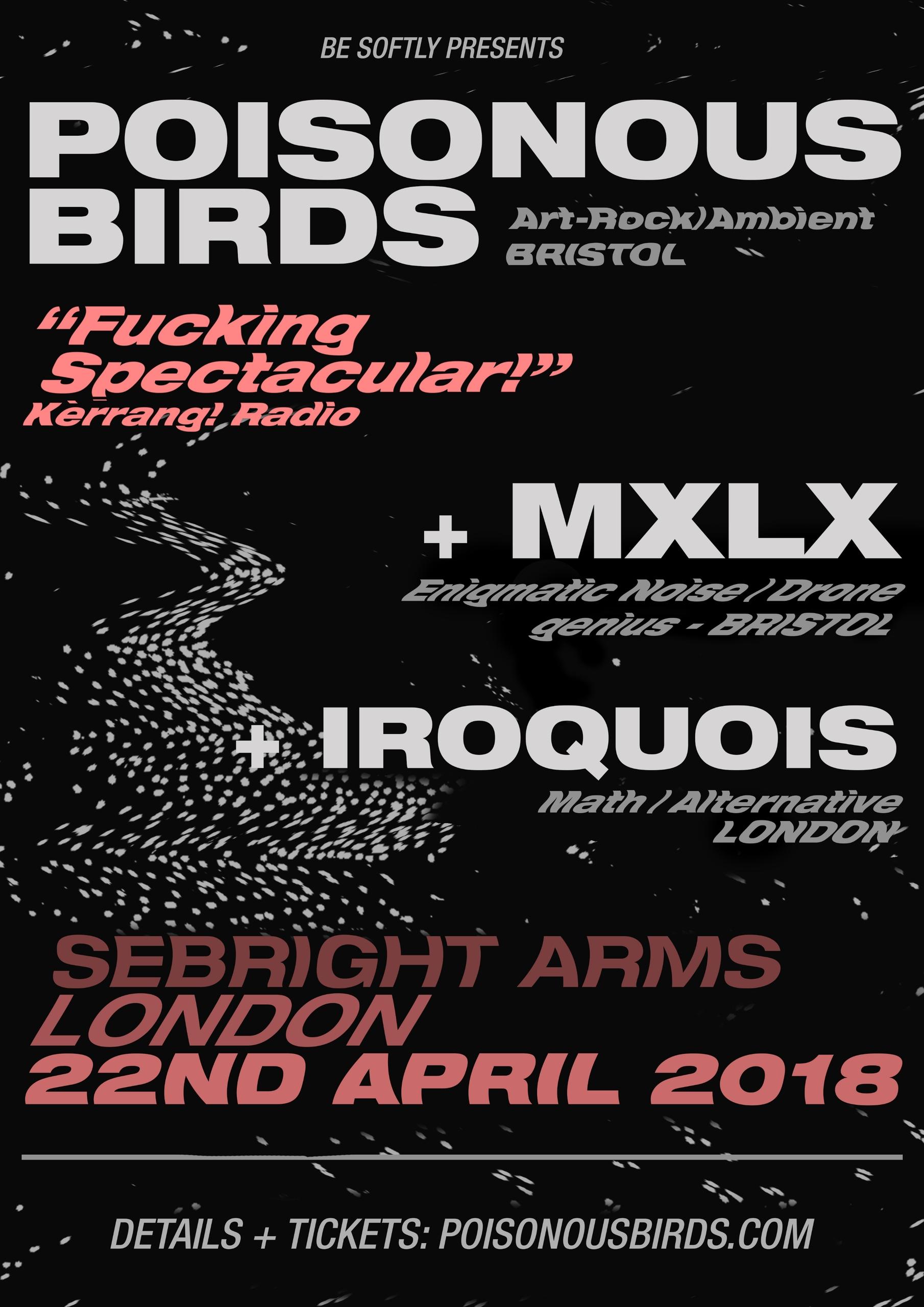 LONDON (UK) friends. announced  - poisonousbirds   ello