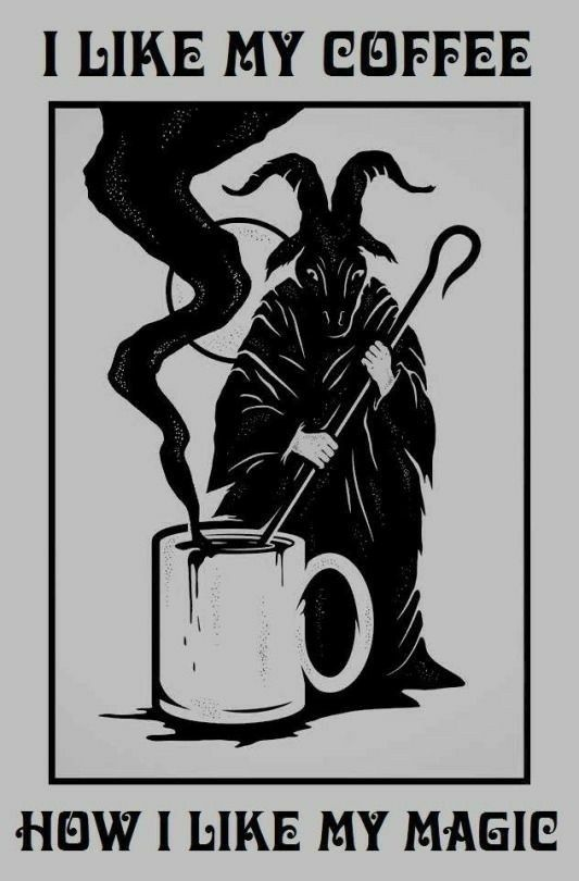 Ave Satanas! Hail Coffee - acido_binario | ello