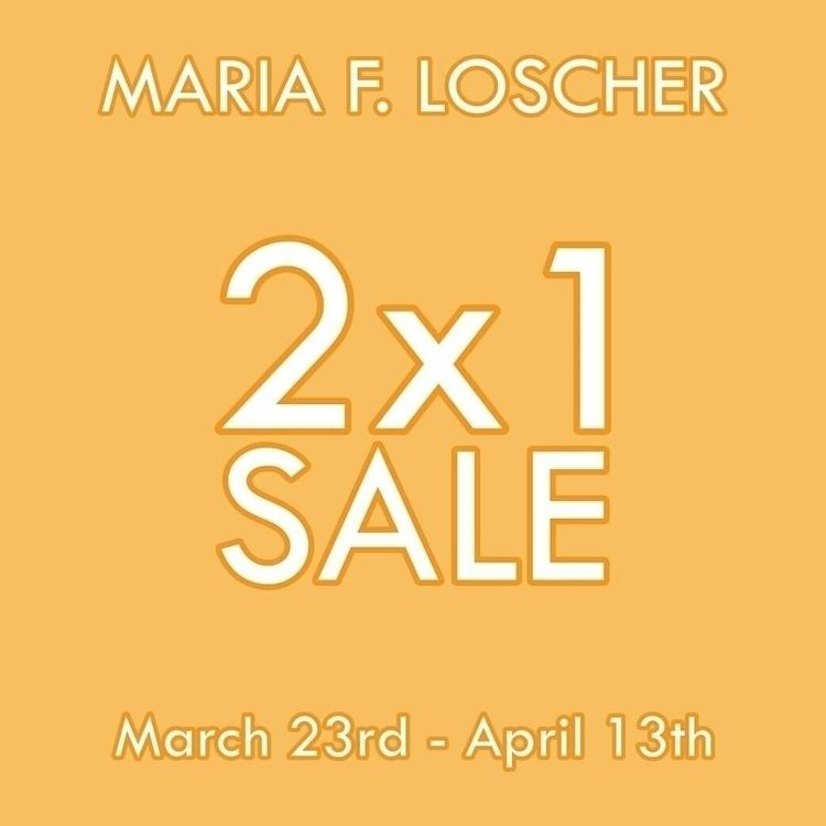 [ENG] 2x1 SALE!! March 23rd Apr - mariafloscher | ello
