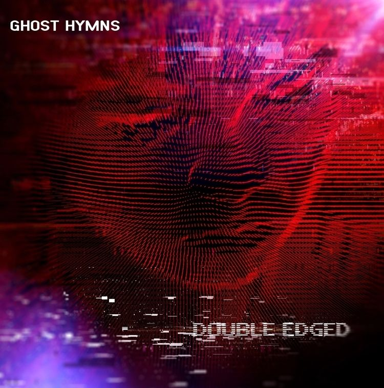 GHOST HYMNS / DOUBLE EDGED COVE - lasergunfactory | ello