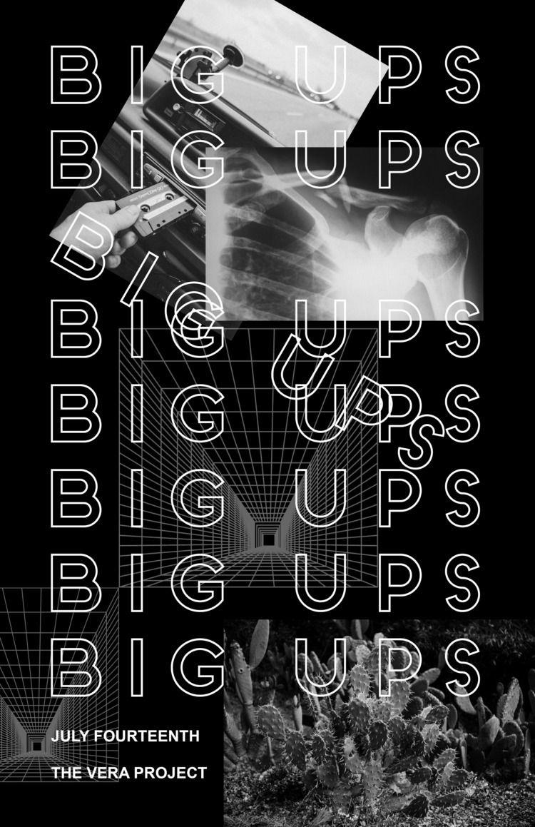 Fan poster Big Ups show Seattle - keeleyy | ello