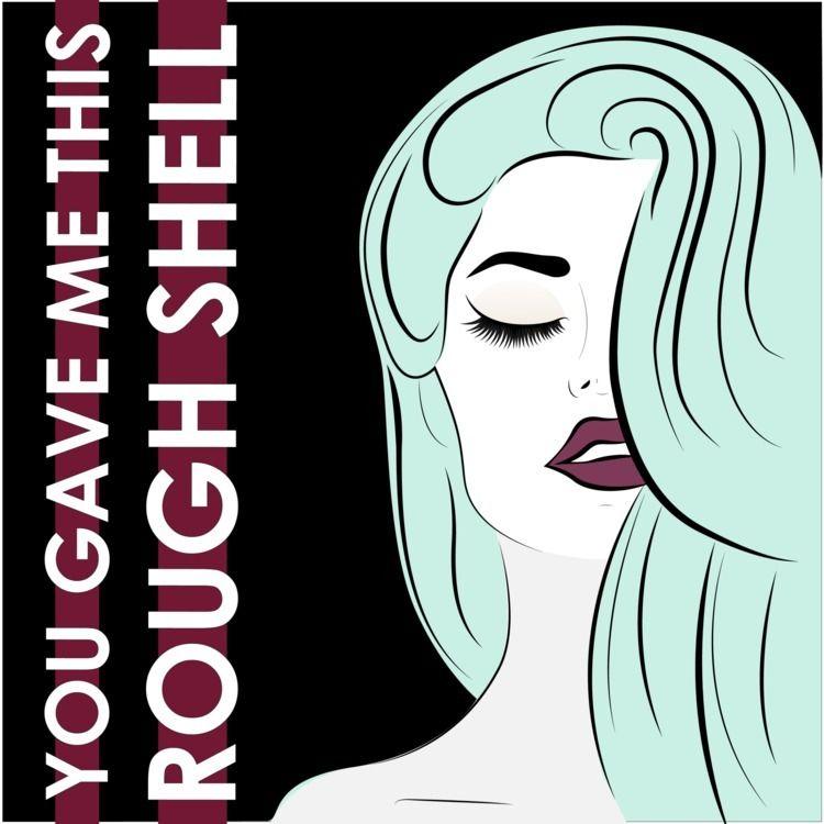Title: Rough Shell - wildoneart | ello