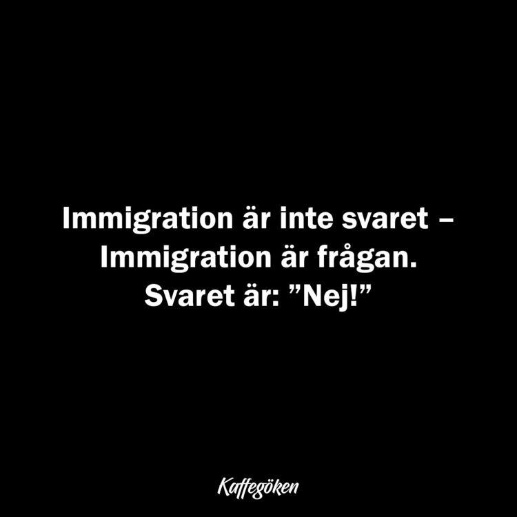 Immigration är inte svaret – fr - kaffegoken | ello