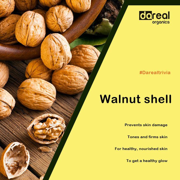 Benefits Walnut Shell Dareal Or - darealorganics | ello