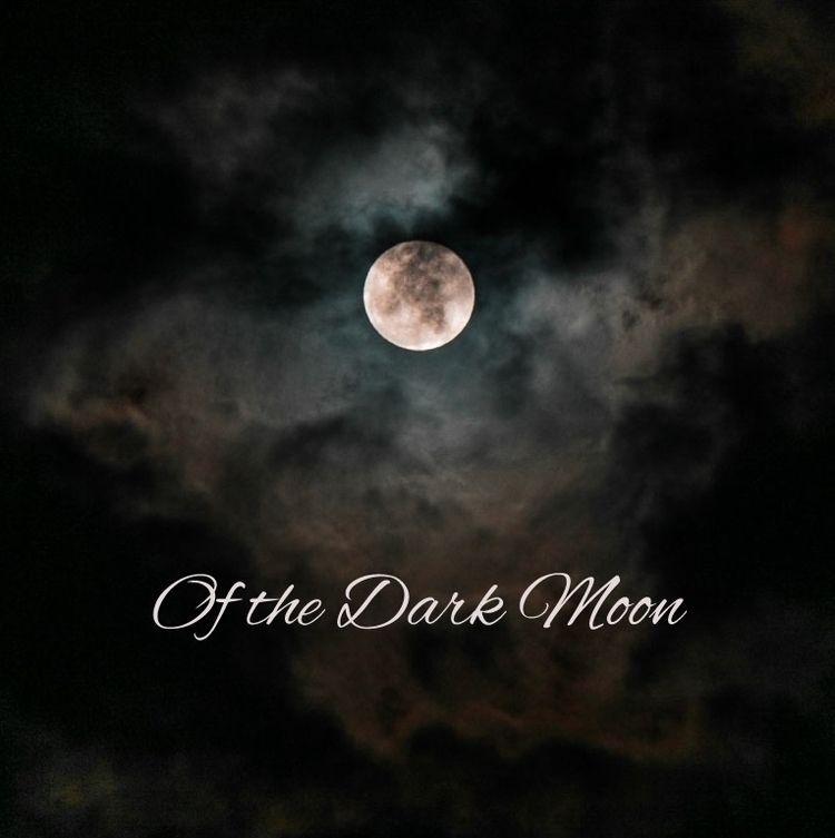 Dark Moon Follow journey Mánihy - naomilittle | ello