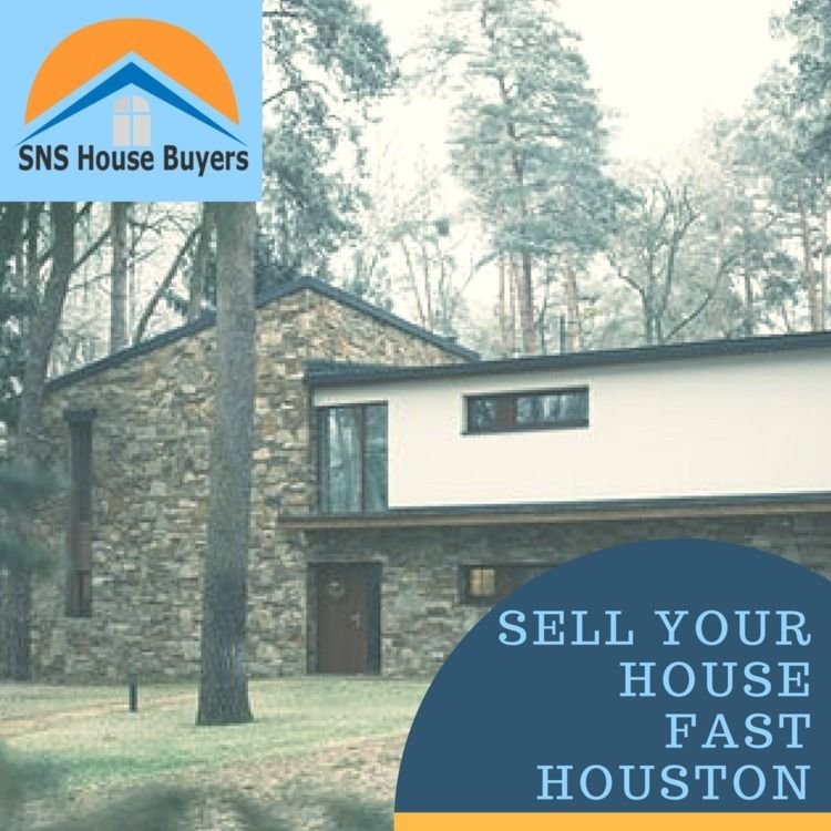 Sell house fast Houston SNS buy - snshousebuyers   ello