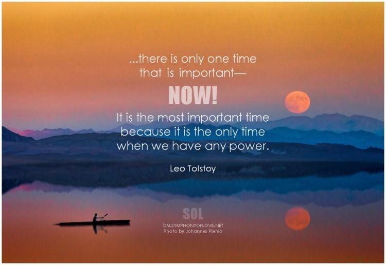 time important power. Leo Tolst - symphonyoflove | ello
