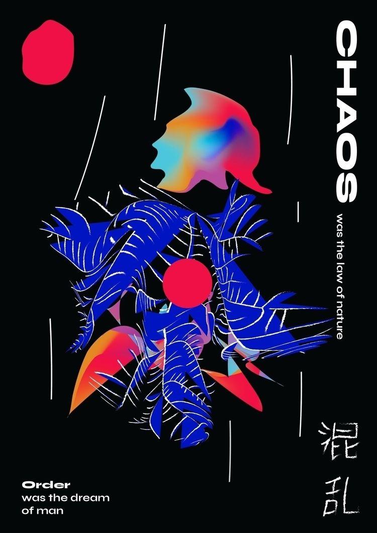 CHAOS - poster, graphic, design - dinhkin | ello