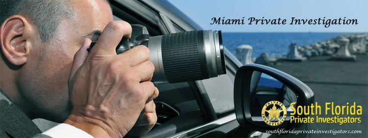 Miami Private Investigation Sou - investigatorsflorida   ello