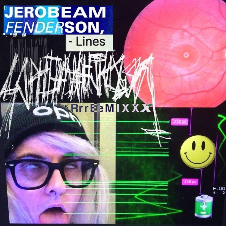 Jerobeam Fenderson - Lines (Sop - hjkl-8901 | ello
