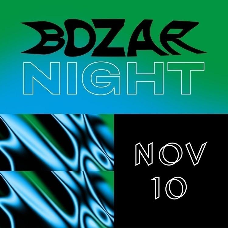 Visual BOZAR Night — Party nigh - esther_toykyo | ello