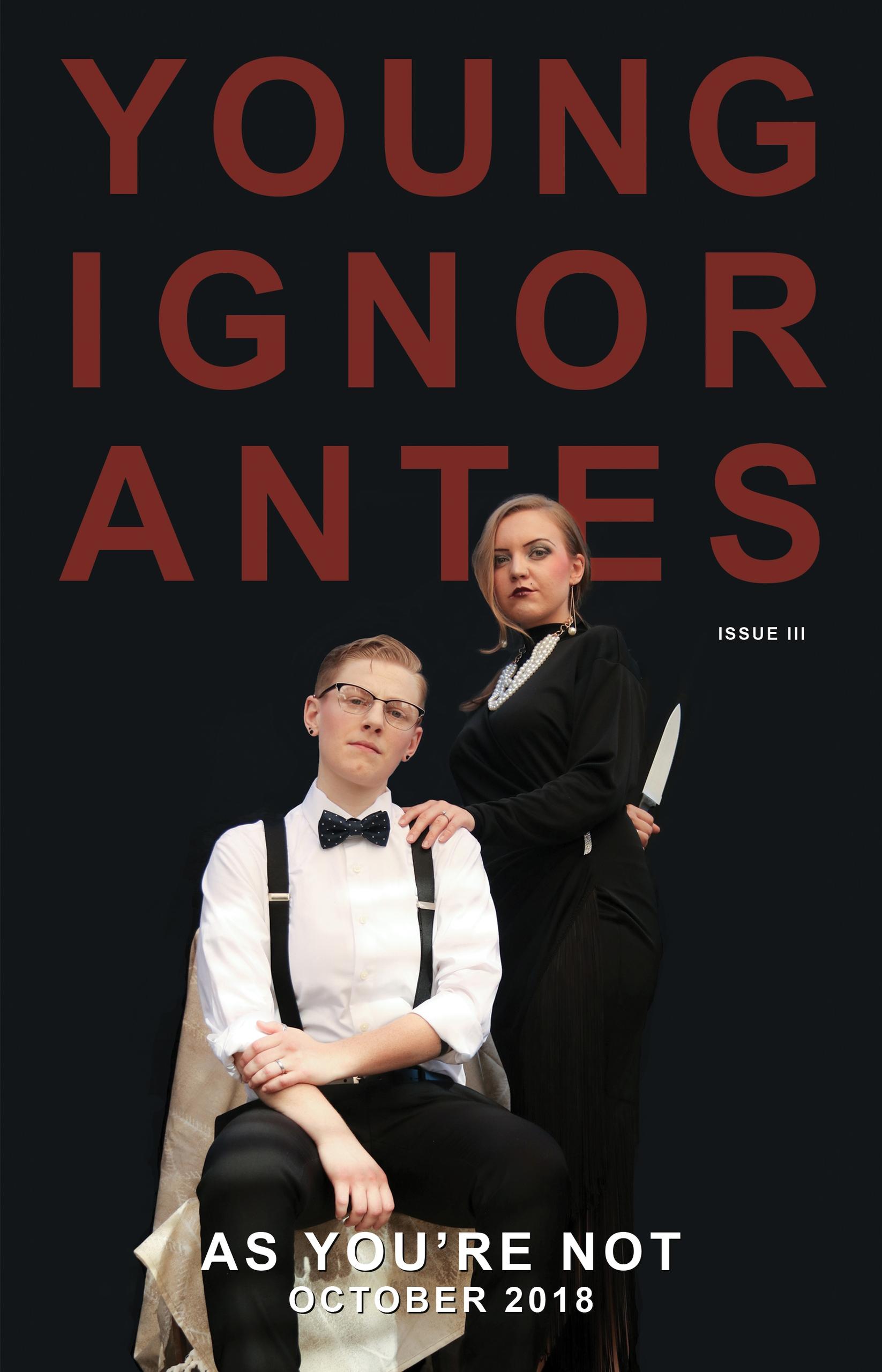 YOUNG IGNORANTES October issue  - josietakestheworld | ello
