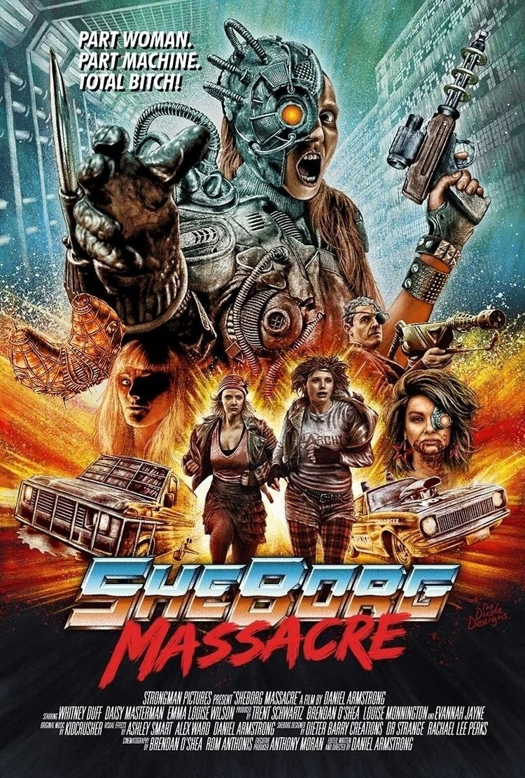 Sheborg Massacre poster artwork - thedudedesigns | ello