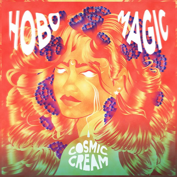 Hobo Magic - Cosmic Cream - Vinyl - taylortilcrisdale | ello