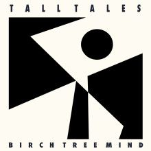 (LP) Tall Tales ~ Birch Tree Mi - ib2 | ello