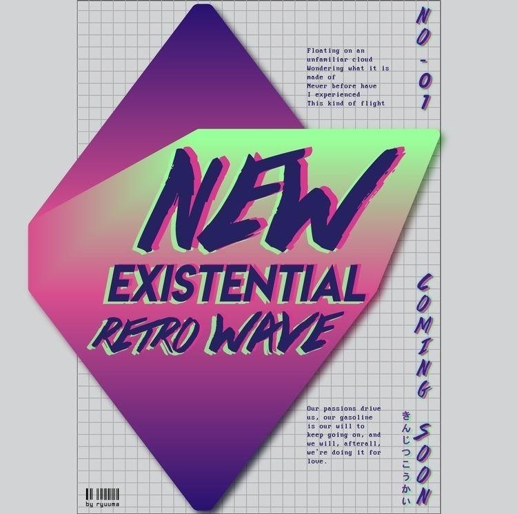 Existential Retro Wave (2018) p - ryuumakun | ello