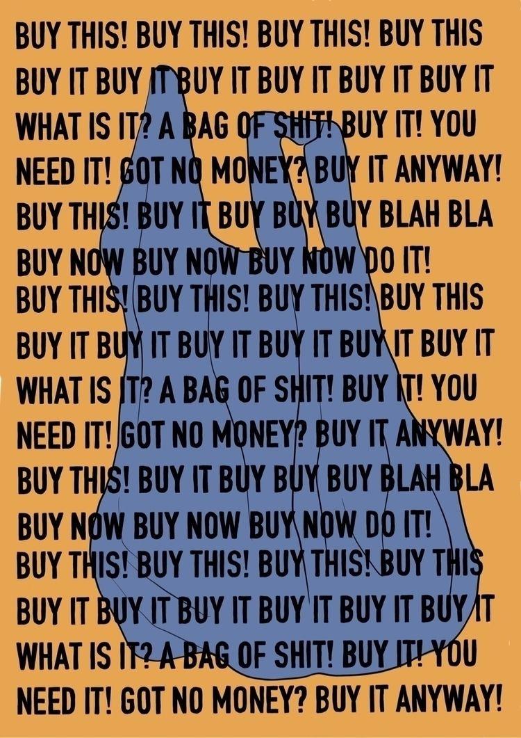 Buy buy - illustration, design, consumerism - waresthatgirl | ello