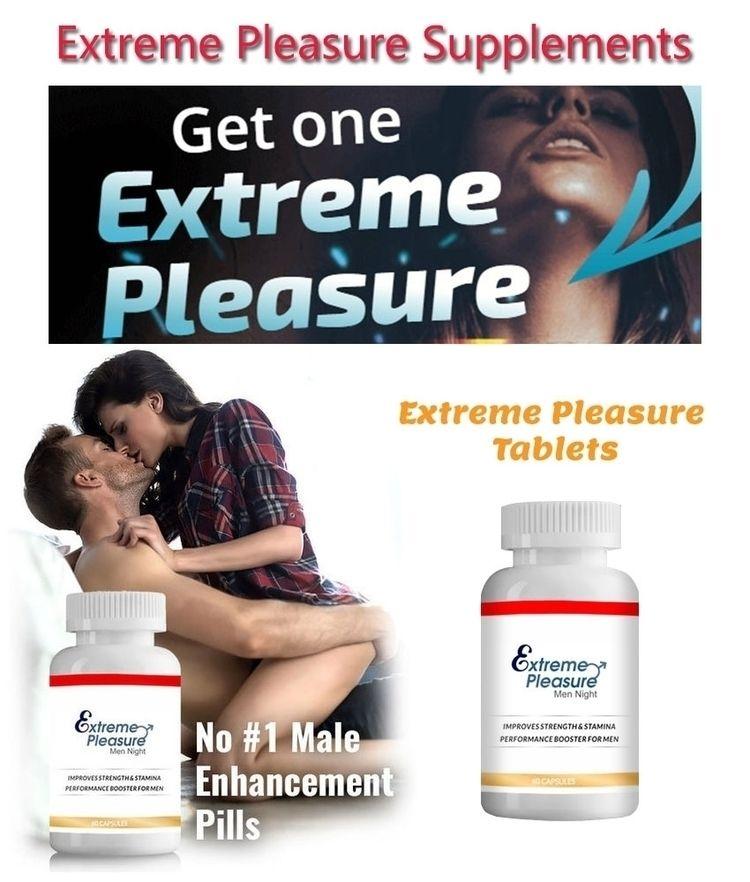 Extreme pleasure tablets price  - extremepleasure | ello