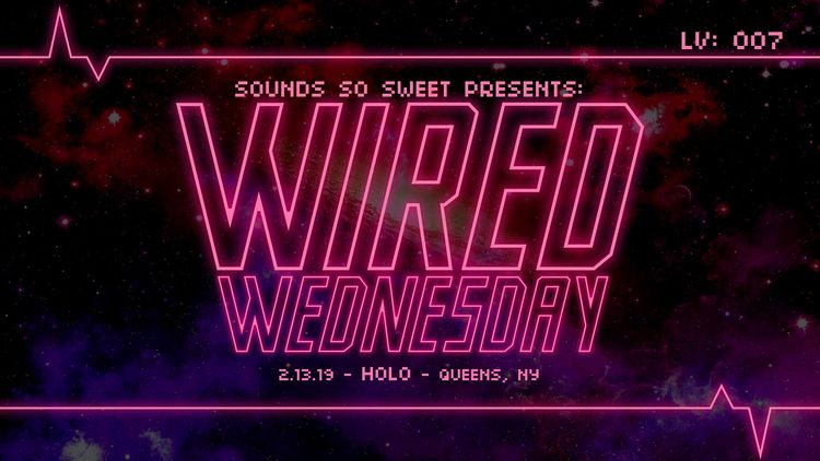 Sounds Sweet presents WIRED WED - wavewhore | ello