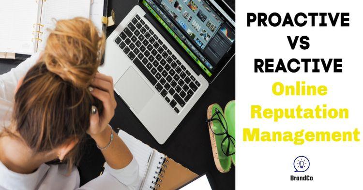 Proactive Reactive Online Reput - brandcoexpert | ello