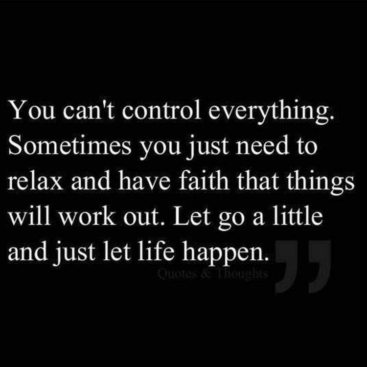 Control ... Relax, Faith work  - dare2bare | ello