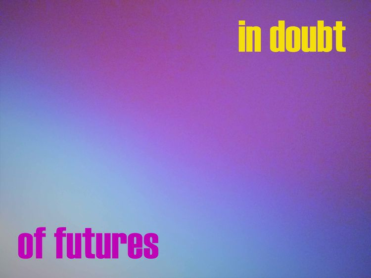 doubt futures - future, digitalart - johnhopper | ello