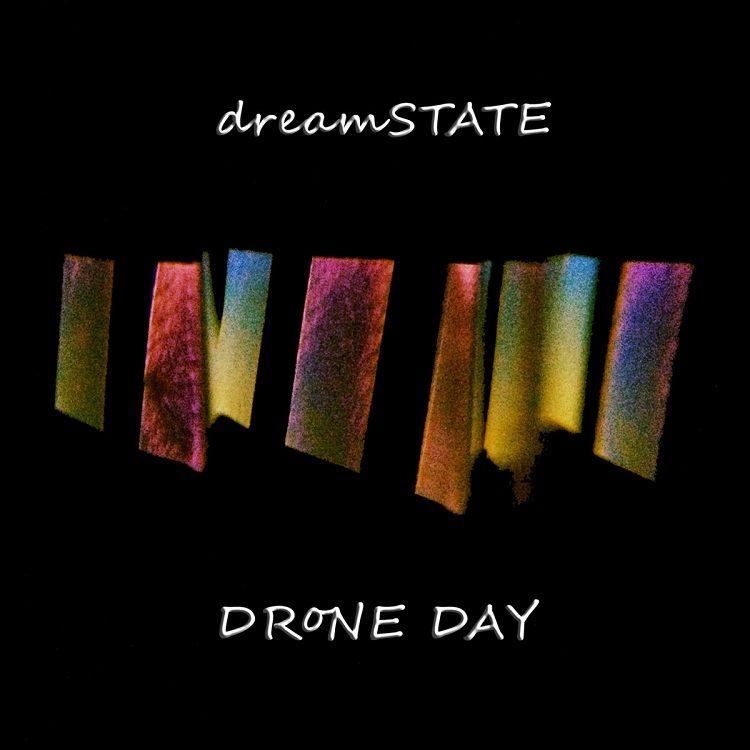 review DRoNE DAY CDr dreamSTATE - richardgurtler | ello