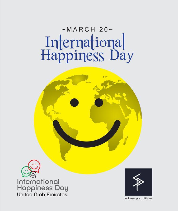 International Happiness Day vis - sakkeerpoozhithara | ello