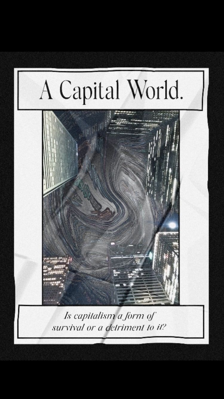 Capital World. — Capitalism for - rebecca_jane | ello