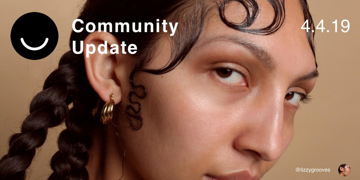 Community Update 4/4/2019 April - elloblog   ello