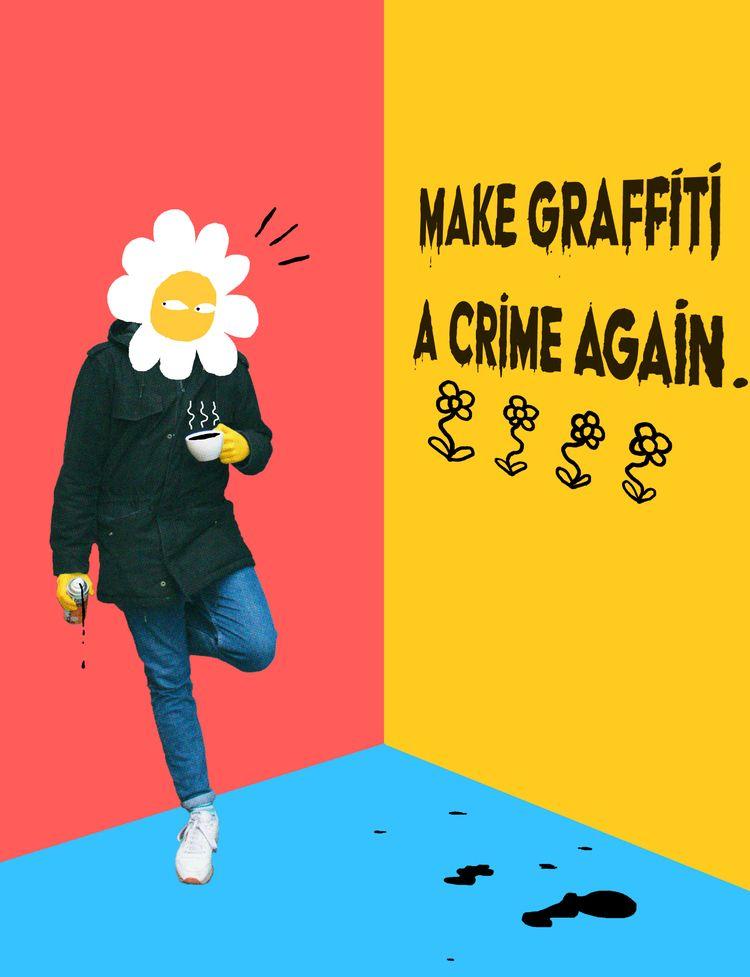Graffiti Crime 2019 / Digital d - labrosse   ello